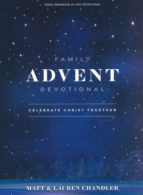 Family Advent Devotional: Celebrate Christ Together