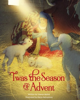 Twas the Season of Advent: Family Devotional and Stories for the Christmas Season