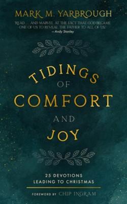 Tidings of Comfort & Joy: 25 Devotions Leading to Christmas